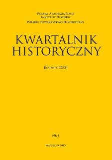 Kwartalnik Historyczny R. 122 nr 1 (2015), Artykuły recenzyjne i recenzje