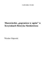 """Mazowieckie """"pogranicze w ogniu"""" w """"Krzyżakach"""" Sienkiewicza"""