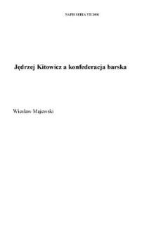 Jędrzej Kitowicz a konfederacja barska