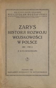 Zarys historji rozwoju wojskowości w Polsce : (992-1792 r.)