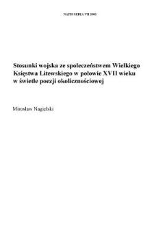 Stosunki wojska ze społeczeństwem Wielkiego Księstwa Litewskiego w połowie XVII wieku w świetle poezji okolicznościowej