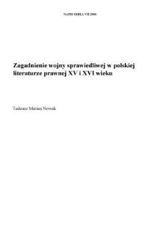 Zagadnienie wojny sprawiedliwej w polskiej literaturze prawnej XV i XVI wieku