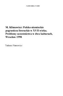 Mieczysław Klimowicz, Polsko-niemieckie pogranicza literackie w XVIII wieku. Problemy uczestnictwa w dwu kulturach, Ossolineum, Wrocław 1998, ss. 235.