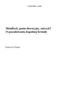 Metafizyk, poeta dewocyjny, satyryk? O poszukiwaniu dogodnej formuły