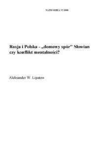 """Rosja i Polska - """"domowy spór"""" Słowian czy konflikt mentalności?"""