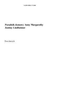 Poradnik domowy Anny Margarethy Justiny Lindheimer