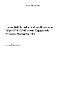 Hanna Dziechcińska, Kultura literacka w Polsce XVI i XVII wieku. Zagadnienia wybrane, Warszawa 1994