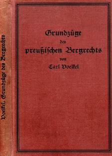 Grundzüge der preußischen Bergrechts : systematisch dargestellt