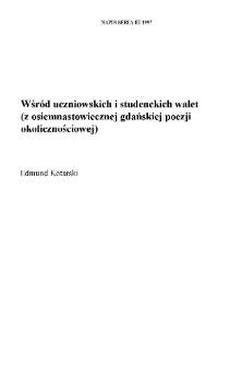 Wśród uczniowskich i studenckich walet (z osiemnastowiecznej gdańskiej poezji okolicznościowej))