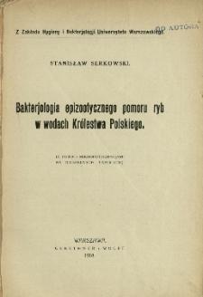 Bakterjologia epizootycznego pomoru ryb w wodach Królestwa Polskiego