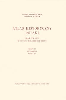 Mazowsze w drugiej połowie XVI wieku ; Cz. 2, Komentarz, indeksy