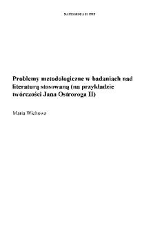Problemy metodologiczne w badaniach nad literaturą stosowaną (na przykładzie twórczości Jana Ostroroga II)