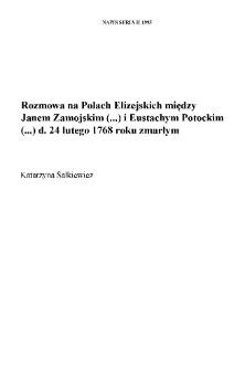 """""""Rozmowa na Polach Elizejskich między Janem Zamojskim (...) i Eustachym Potockim (...) d. 24 lutego 1768 roku zmarłym"""""""