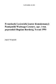 Franciszek Łasiewicki [autor domniemany]. Pamiętniki Woźnego Cenzury, opr. i wst. poprzedził Bogdan Burdziej, Wydawnictwo UMK, Toruń 1995 s.120