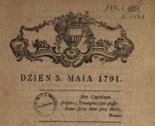 Dzien 3. Maia 1791 : [Inc.:] Swięta wolności! drogi przyrodzenia darze! [...]