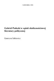 Gabriel Podoski w opinii okolicznościowej literatury politycznej