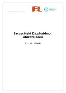 Szczeciński Zjazd-widmo i obrzeża socu
