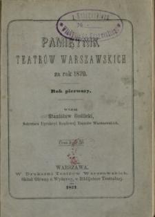 Pamiętnik Teatrów Warszawskich za Rok ...