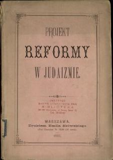 Projekt reformy w judaizmie ze szczególnym uwzględnieniem jego strony etycznej