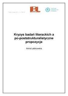 Kryzys badań literackich a po-poststrukturalistyczne propozycje