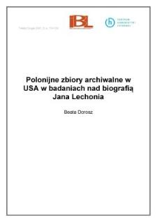 Polonijne zbiory archiwalne w USA w badaniach nad biografią Jana Lechonia