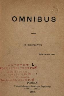 Omnibus. [Z.] 1 /