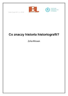 Co znaczy historia historiografii?