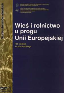 Wieś i rolnictwo u progu Unii Europejskiej