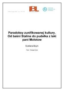 Paradoksy zunifikowanej kultury. Od baśni Stalina do pudełka z laki pani Mołotow