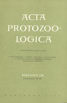 Acta Protozoologica, Vol. IX, Fasc. 22-26