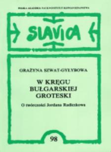 W kręgu bułgarskiej groteski : (o twórczości Jordana Radiczkowa)