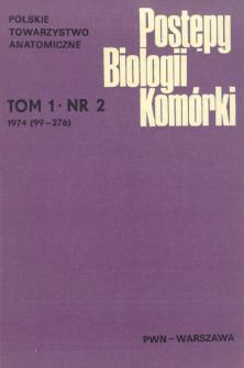 Postępy biologii komórki, Tom 1 nr 2, 1974