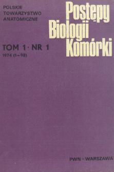 Postępy biologii komórki, Tom 1 nr 1, 1974
