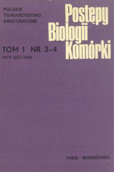 Postępy biologii komórki, Tom 1 nr 3/4, 1974