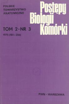 Postępy biologii komórki, Tom 2 nr 3, 1975