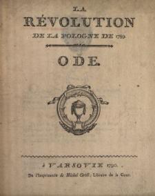 La Révolution De La Pologne De 1789 : Ode