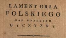 Lament Orła Polskiego Nad Upadkiem Oyczyzny
