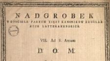 Nadgrobek W Kosciele Farnym Xięzy Kanonikow Regularnych Latteranenskich : VIII. Ad S. Annam