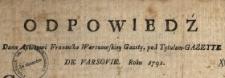 Odpowiedź Dana Autorowi Francusko Warszawskiey Gazety pod Tytułem Gazette De Varsovie Roku 1792