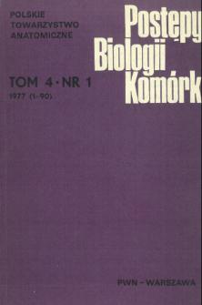 Postępy biologii komórki, Tom 4 nr 1, 1977