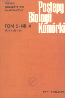 Postępy biologii komórki, Tom 5 nr 4, 1978