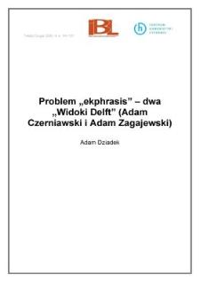 """Problem """"ekphrasis"""" - dwa """"Widoki Delft"""" (Adam Czerniawski i Adam Zagajewski)"""