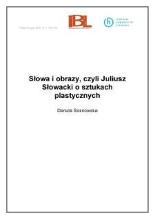 Słowa i obrazy, czyli Juliusz Słowacki o sztukach plastycznych