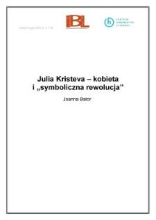 "Julia Kristeva - kobieta i ""symboliczna rewolucja"""