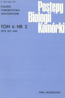 Postępy biologii komórki, Tom 6 nr 2, 1979