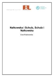 Nałkowska i Schulz, Schulz i Nałkowska