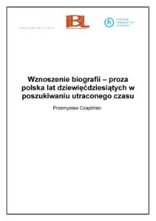 Wznoszenie biografii - proza polska lat dziewięćdziesiątych w poszukiwaniu utraconego czasu