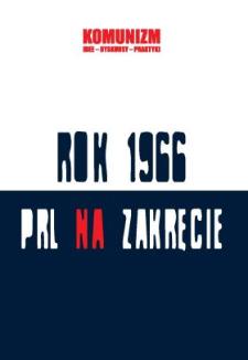 Od marksizmu do nacjonalizmu - legitymizacja opozycji w latach 1956-1968. Wokół postaci Jacka Kuronia i Karola Modzelewskiego
