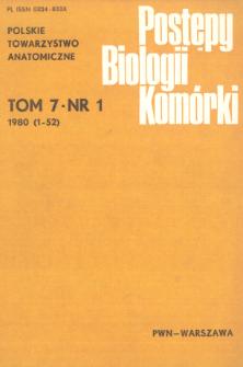 Postępy biologii komórki, Tom 7 nr 1, 1980
