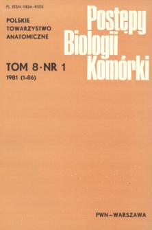 Postępy biologii komórki, Tom 8 nr 1, 1981